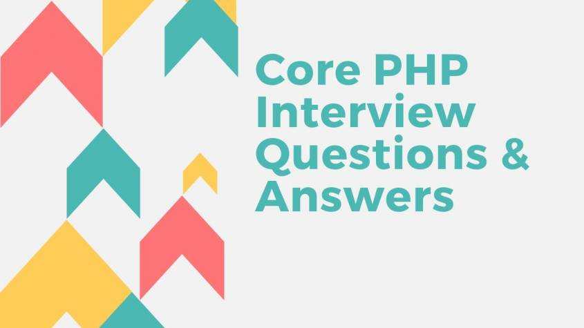 Core PHP Interview Questions & Answers