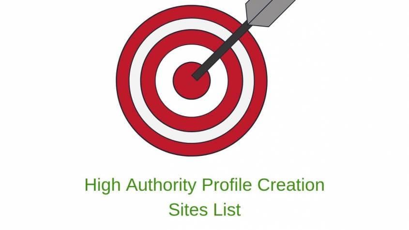 High Authority Profile Creation Sites List 2019 (Dofollow