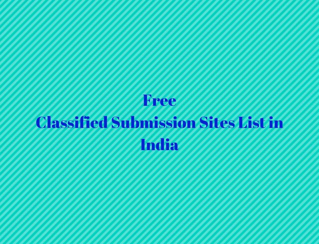 Top Free Classified Submission Sites List in India 2019